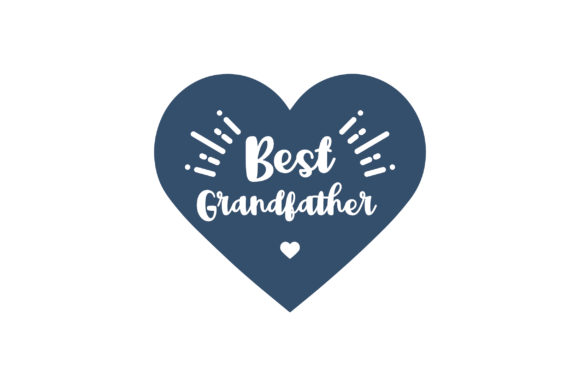 Best Grandfather Family Craft Cut File By Creative Fabrica Crafts