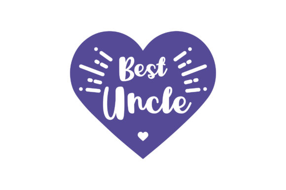 Best Uncle Family Craft Cut File By Creative Fabrica Crafts