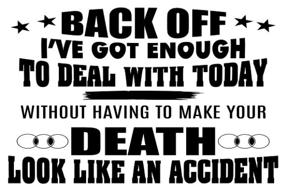 Back off Quote Graphic Print Templates By FLC