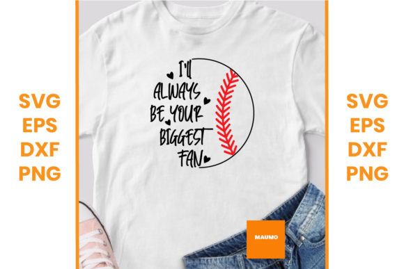 Print on Demand: Baseball | I'll Always Be Your Fan Graphic Crafts By Maumo Designs