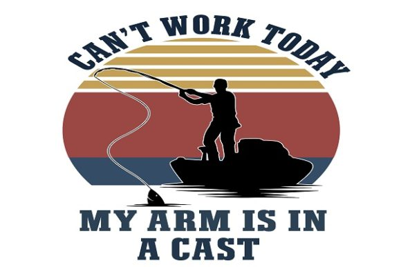 Can't Work Today My Arm is in a Cast Graphic Print Templates By FLC