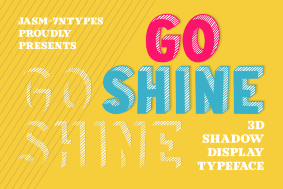 Print on Demand: Go Shine Display Font By Jasm (7NTypes)