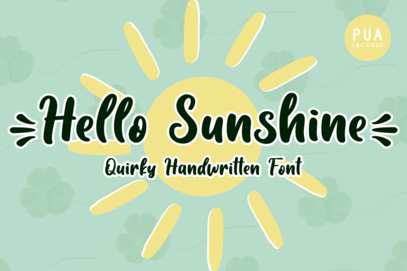 Print on Demand: Hello Sunshine Script & Handwritten Font By nailetter