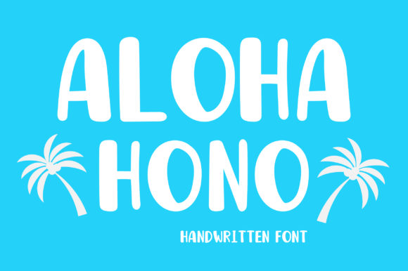 Print on Demand: Aloha Hono Script & Handwritten Font By PearlyDaisy