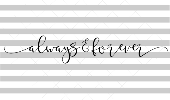 Always and Forever Horizontal Canvas Graphic Crafts By Hayley Dockery