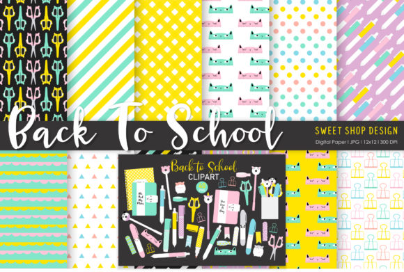 Back to School - 12 Paper & 40 Clipart Graphic Patterns By Sweet Shop Design
