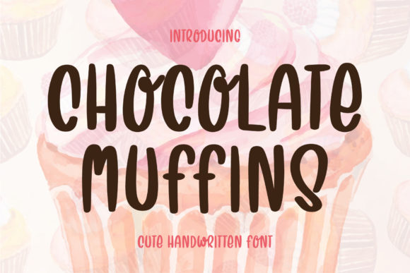 Print on Demand: Chocolate Muffins Script & Handwritten Font By AquariiD