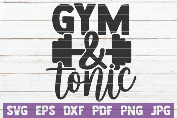 Gym and Tonic Graphic Crafts By MintyMarshmallows