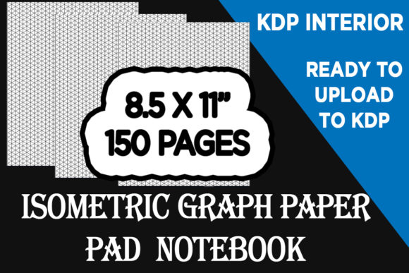 Print on Demand: Isometric Graph Paper Pad Notebook Graphic KDP Interiors By Gurus Kdp Templates - Image 1