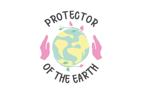 Protector of the Earth Awareness Craft Cut File By Creative Fabrica Crafts