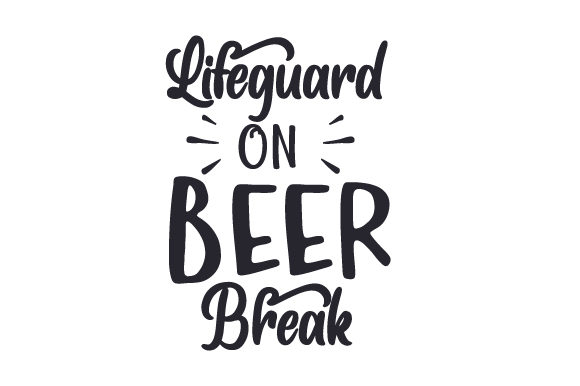 Lifeguard on Beer Break Summer Craft Cut File By Creative Fabrica Crafts