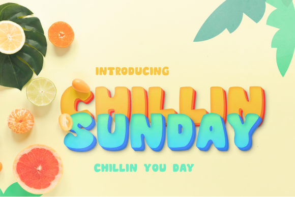 Print on Demand: Chillin Sunday Display Font By faisalbisnis1