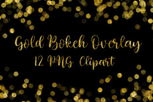 Print on Demand: Gold Bokeh Overlay Clip Art Graphic Backgrounds By PinkPearly