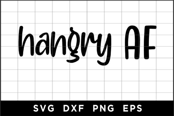 Hangry AF Graphic Crafts By spoonyprint