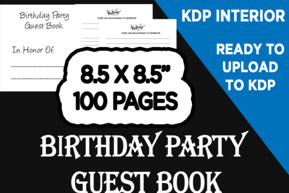 Print on Demand: Ready to Upload Birthday Guest Book Graphic KDP Interiors By Gurus Kdp Templates