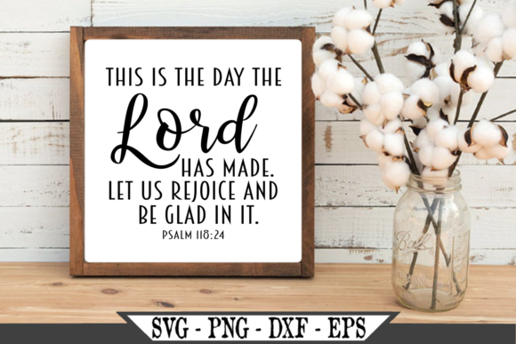 This is the Day the Lord Has Made Graphic Crafts By Crafters Market Co