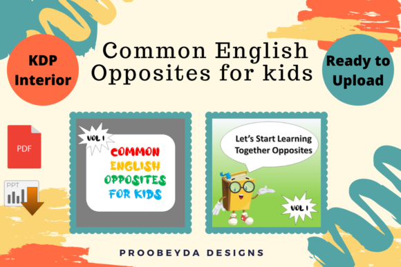 Print on Demand: Common English Opposites for Kids Vol.1 Graphic Teaching Materials By Proobeyda - Image 1