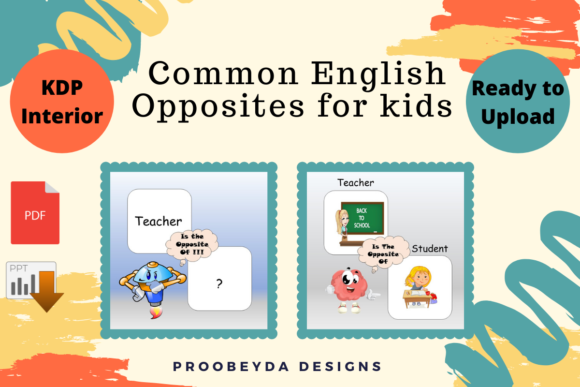 Print on Demand: Common English Opposites for Kids Vol.1 Graphic Teaching Materials By Proobeyda - Image 2