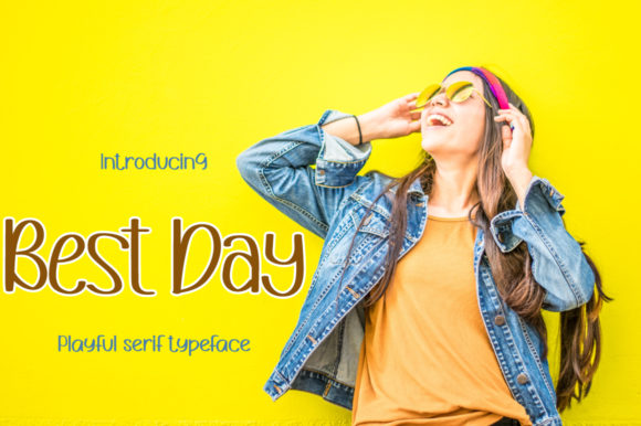 Print on Demand: Best Day Display Font By iqbalfaizinm