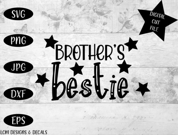 Brother's Bestie / Brother / Sibling Graphic Illustrations By LCM Designs