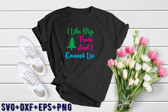 Print on Demand: Christmas Design: I Like Big Trees and I Graphic Print Templates By Design_store