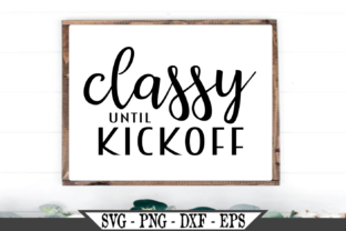 Classy Until Kickoff Graphic Crafts By Crafters Market Co