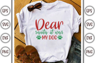 Print on Demand: Dog Christmas Design, Dear Santa It Was Graphic Print Templates By GraphicsBooth