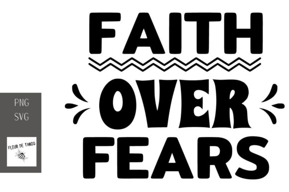 Print on Demand: Faith over Fears Graphic Print Templates By Fleur de Tango