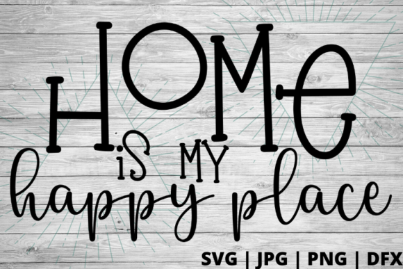 Print on Demand: Home is My Happy Place Graphic Crafts By Talia Smith