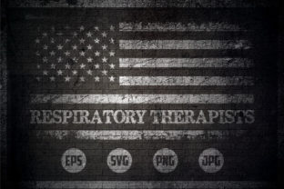 Respiratory Therapists - USA Flag Graphic Crafts By Creative Mind