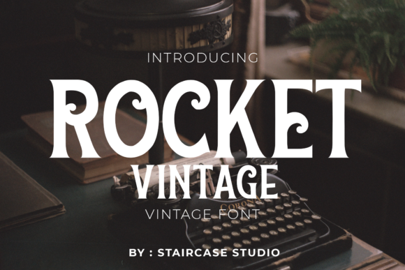 Print on Demand: Rocket Vintage Display Font By staircasestudio20
