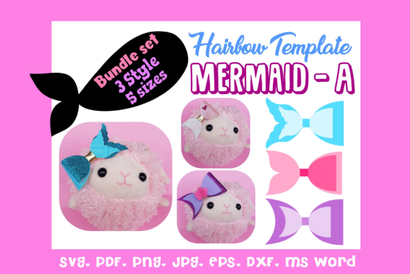 Mermaid a- 3Style 5Size Hairbow Template Graphic 3D SVG By momstercraft