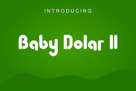 Print on Demand: Baby Dollar II Display Font By Pidco.art