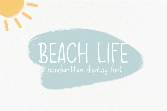 Print on Demand: Beach Life Script & Handwritten Font By sunday nomad