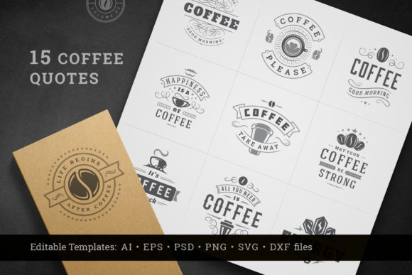 Coffee Quotes and Phrases Set Graphic Logos By vasyako1984