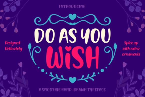 Print on Demand: Do As You Wish Script & Handwritten Font By Situjuh