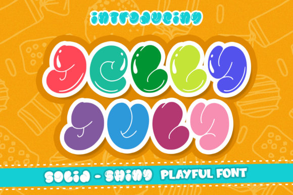 Print on Demand: Jelly July Display Font By Abodaniel