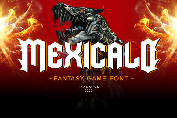 Print on Demand: Mexicalo Display Font By Typia Nesia