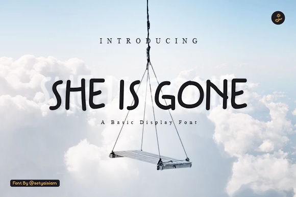 Print on Demand: She is Gone Display Font By setyaisiam