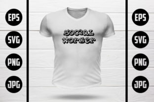 Social Worker T-Shirt Design Graphic Crafts By MY Creatives