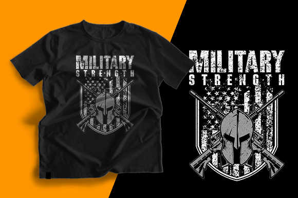 T-shirt Design - Military Strengh Graphic Print Templates By cithu09