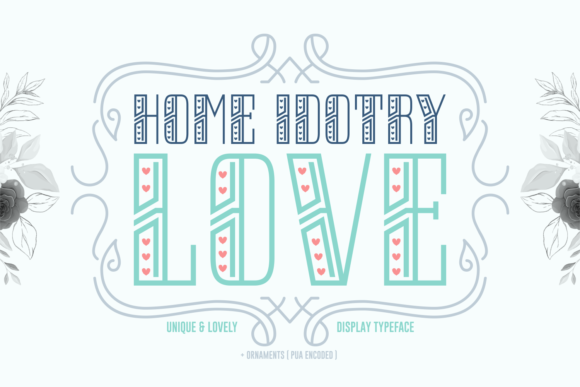 Print on Demand: Home Idotry Love Display Fuente Por Situjuh