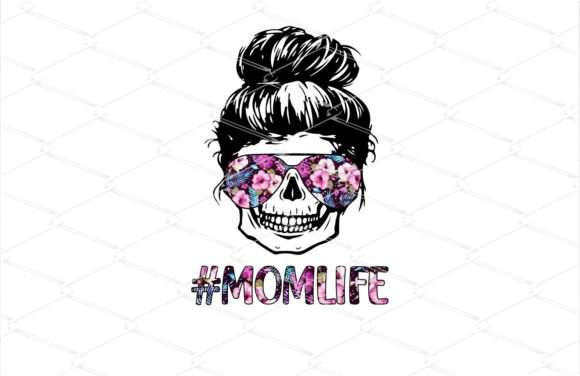 Print on Demand: Mom Life Skull - Messy Bun Hair Grafik Illustrationen von Amitta