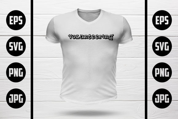 Volunteering T-Shirt Design Graphic Crafts By MY Creatives