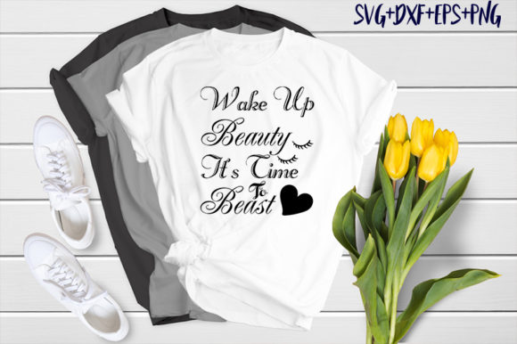 Print on Demand: Wake Up Beauty It's Time to Beast Graphic Print Templates By SVG_Huge