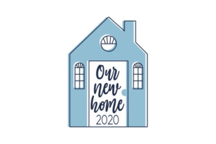 Our New Home Home Craft Cut File By Creative Fabrica Crafts