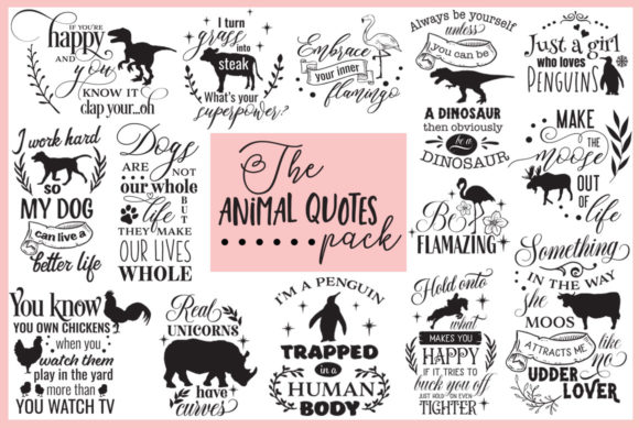 Print on Demand: Animal Quotes Pack Graphic Crafts By Nerd Mama Cut Files