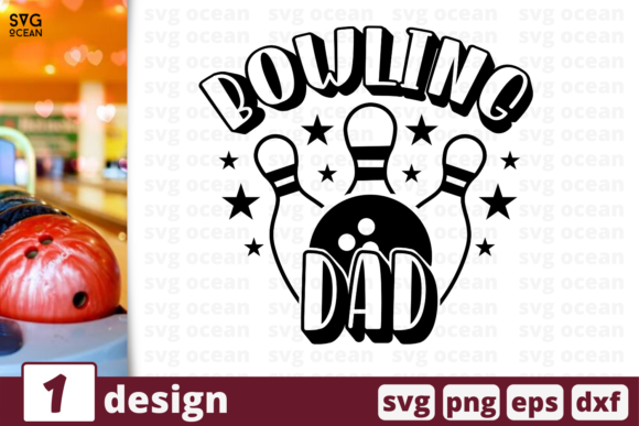 Bowling Dad Graphic By Svgocean Creative Fabrica