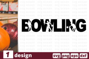 Bowling Graphic Crafts By SvgOcean