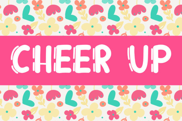 Print on Demand: Cheer Up Display Font By PearlyDaisy